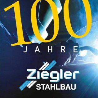 100 Jahre Ziegler Stahlbau – Eine Salzburger Erfolgsgeschichte